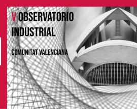 Crónica: V Observatorio Industrial de la Comunitat Valenciana